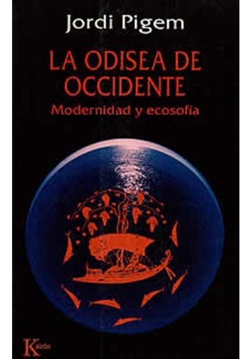 La Odisea de Occidente- Modernidad y ecosofía