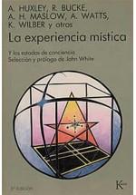 La experiencia mística- Y los estados de conciencia
