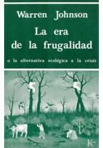 La era de la frugalidad-  o la alternativa ecológica a la crisis
