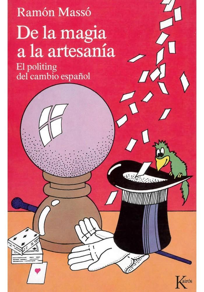 De la magia a la artesanía-El politing del cambio español