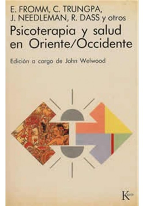Psicoterapia y  salud en Oriente y Occidente