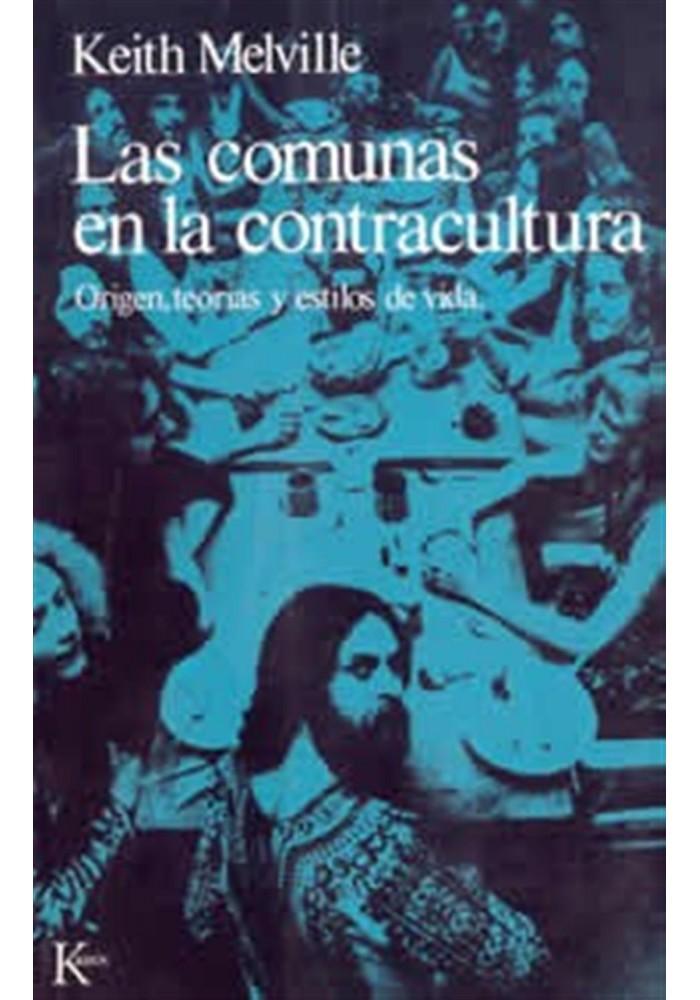 Las comunas en la contracultura- Origen, teorias y estilos de vida
