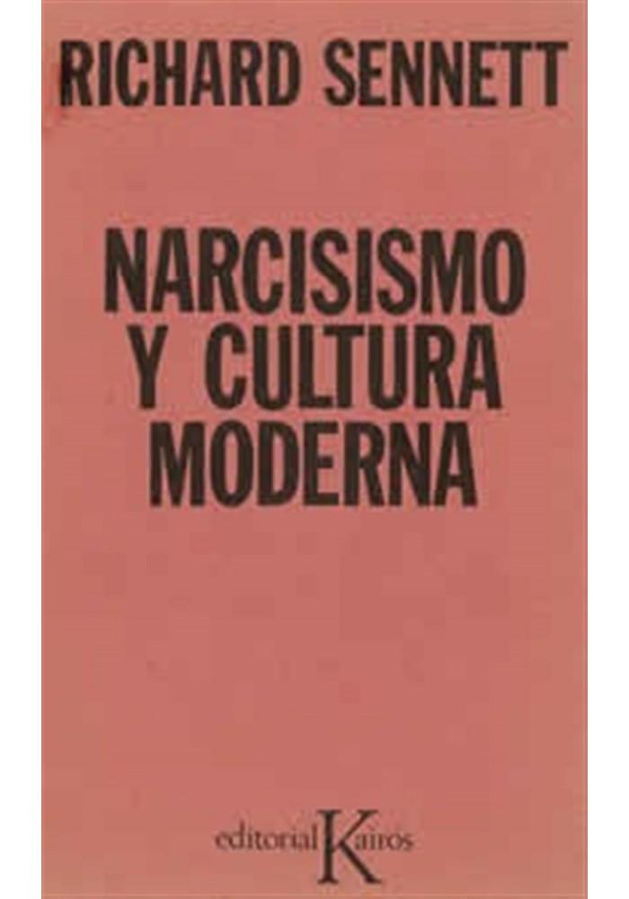 Narcisismo y cultura moderna