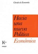 Hacia una nueva Política Económica