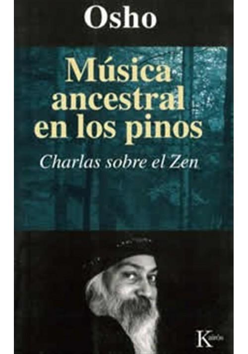 Música ancestral en los pinos-Charlas sobre zen