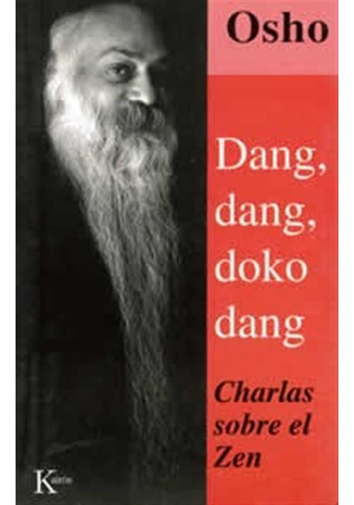 Dang, dang, doko dang- Charlas sobre el Zen