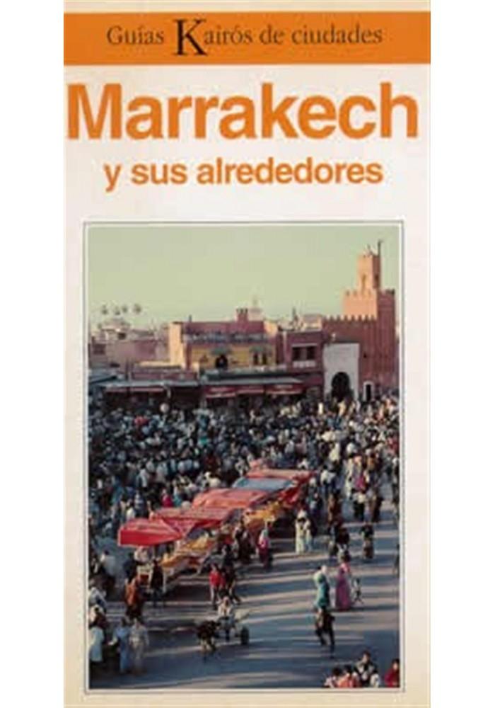 Marrakech y sus alrededores