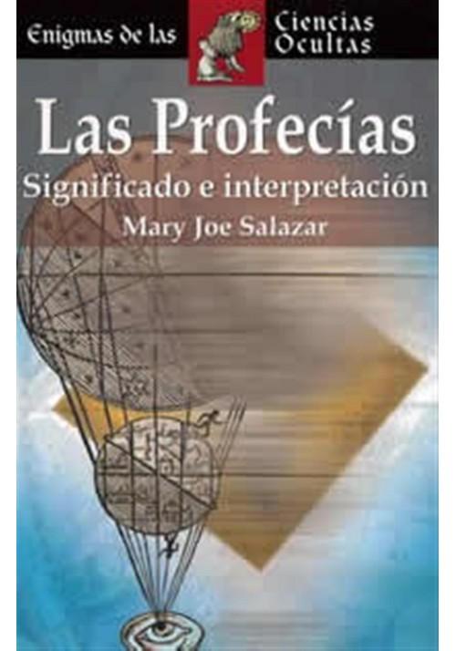 Las Profecías- Significado e interpretación