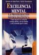 Excelencia menta la PNL- Cómo mejora su relación consigo mismo...