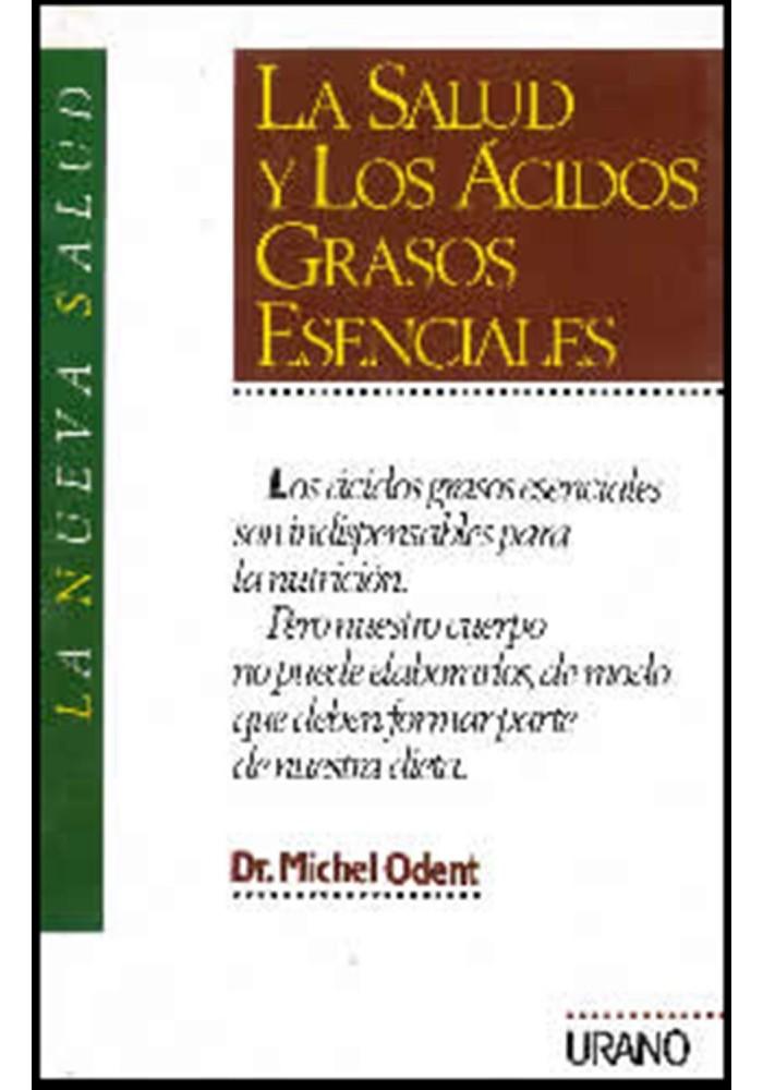 La salud y los ácidos graso esenciales