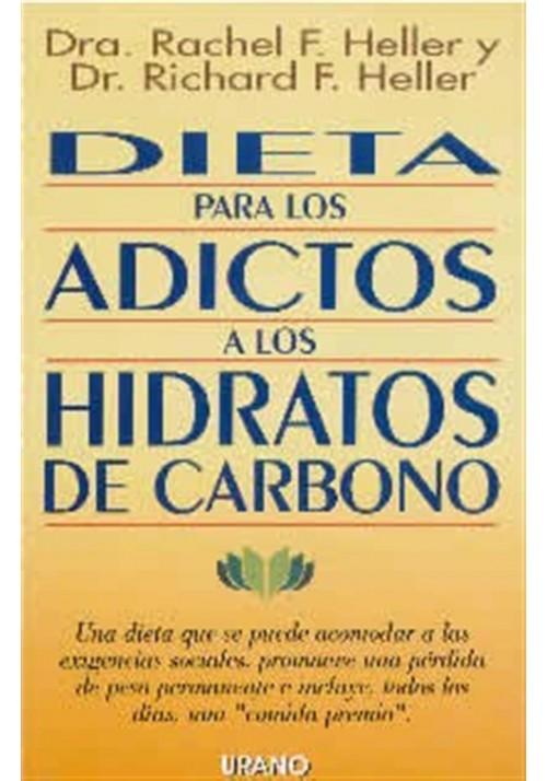 Dieta para loa adictos a los Hidratos de carbono