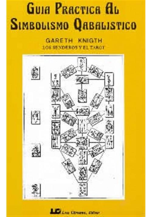Guía Practica al Simbolismo Qabalistico- Los Senderos y el Tarot
