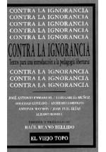 Contra la ignorancia- Textos para una introducción a la pedagogía libertaria