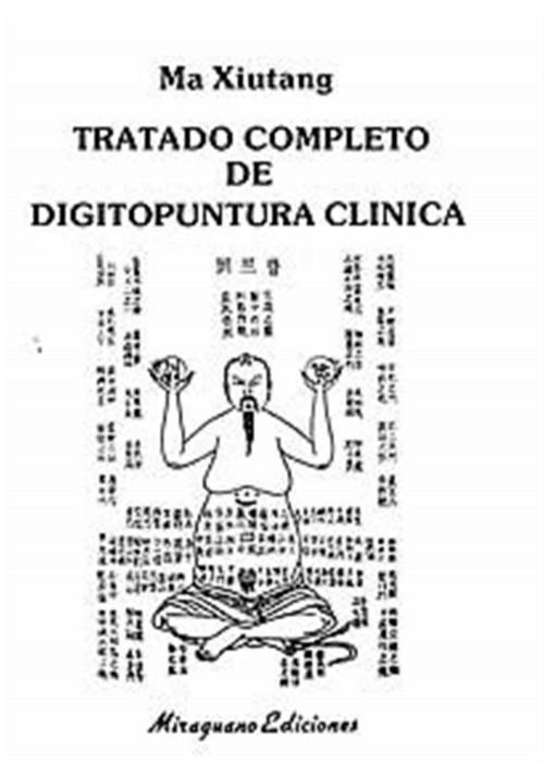 Tratado completo de Digitopuntura clinica