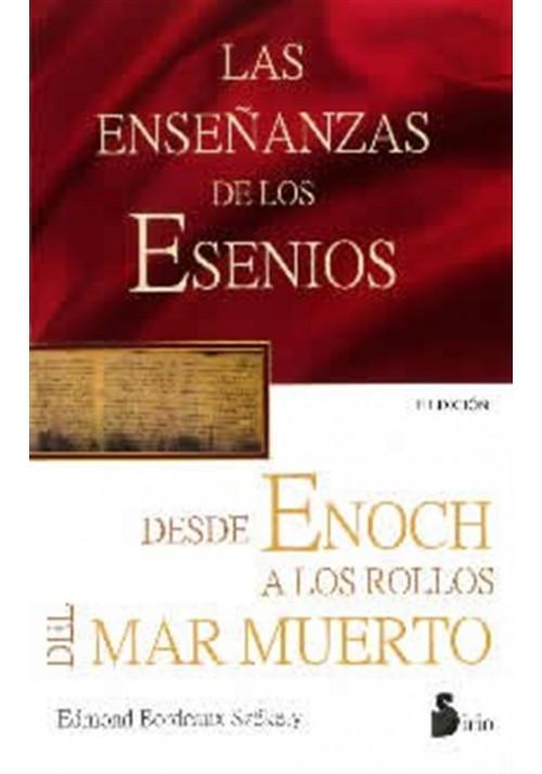 Las Enseñanzas de los Esenios desde Enoch hasta los Rollos del Mar Muerto.