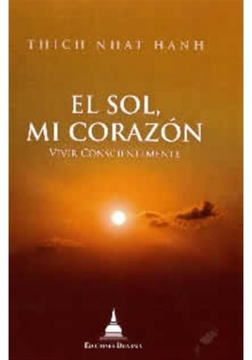 El Sol, mi Corazón-vivir Conscientemente