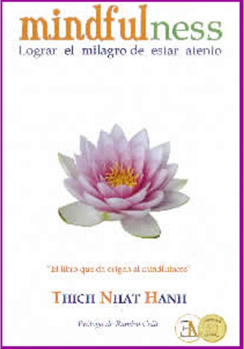 Mindfulness- Lograr el milagro de estar atento
