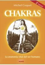Chakras - La Anatomía Vital del Ser Humano