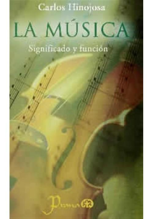 La Música- Significado y función