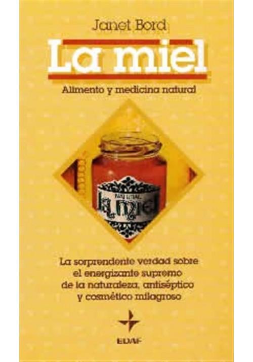 La miel. Alimento y medicina natural