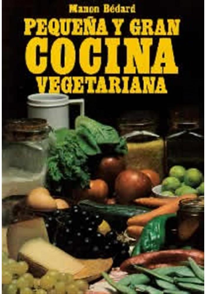 Pequeña y gran cocina vegetariana
