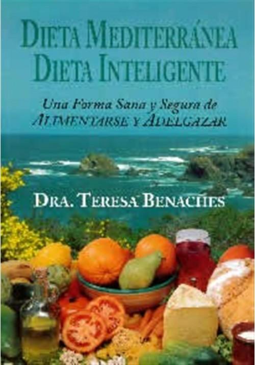 Dieta Mediterránea. Dieta Inteligente