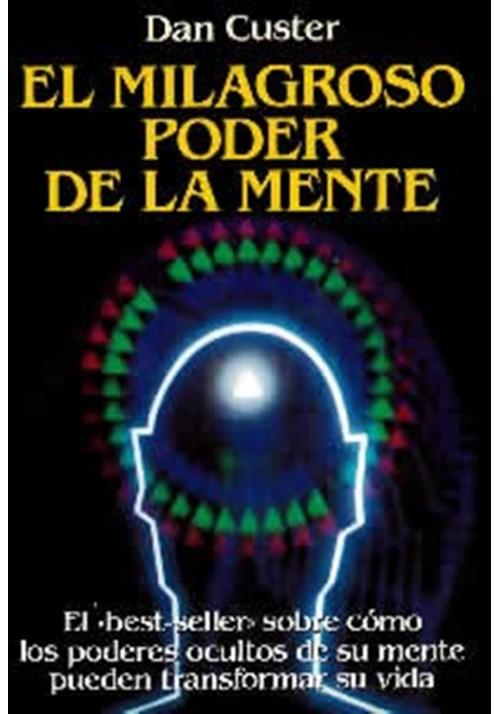 El milagroso poder de la mente