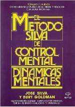 El  Método Silva de control mental- Dinámicas  metales