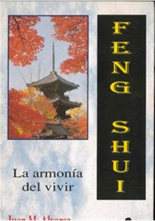 Feng shui la armonia de vivir