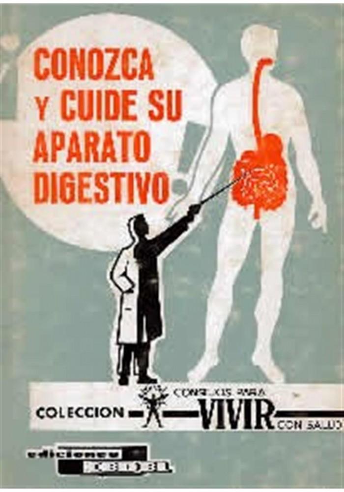 Conozca y cuide su aparto digestivo
