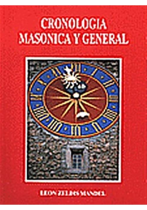Cronologia Masónica y general