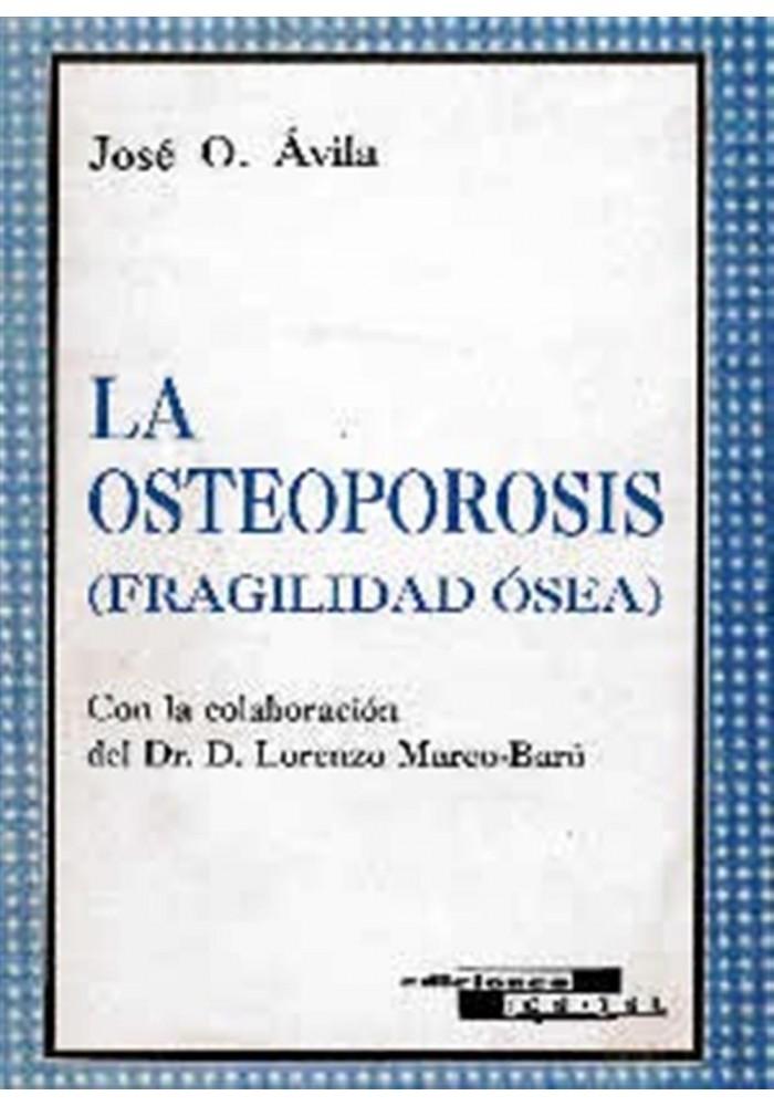 La osteoporosis- Fragilidad Ósea