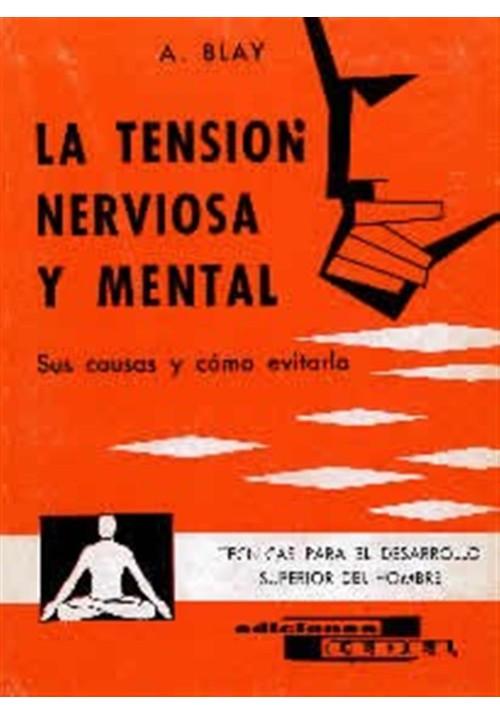 La tensión nerviosa y mental
