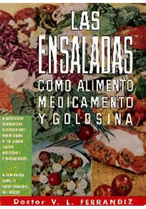 Las Ensaladas-cómo alimento medicamento y golosina
