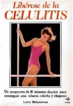 Libérese de la Celulitis