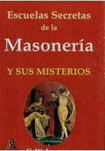 Escuelas Secretas de la Masonería y sus Maestros