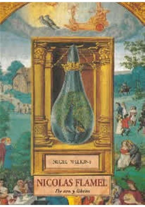 Nicolas Flamel- De oro y libros