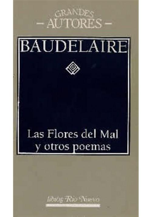 Las Flores del Mal y otros poemas