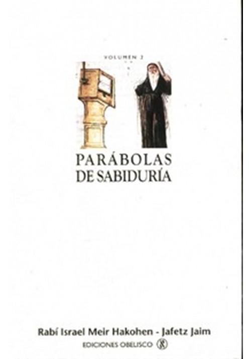 Parábolas de sabiduría Vol.2