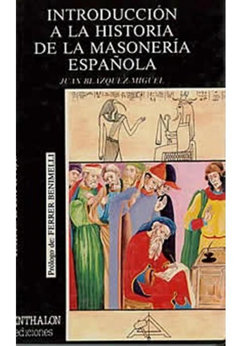 Introducción  a la historia de la Masonería española
