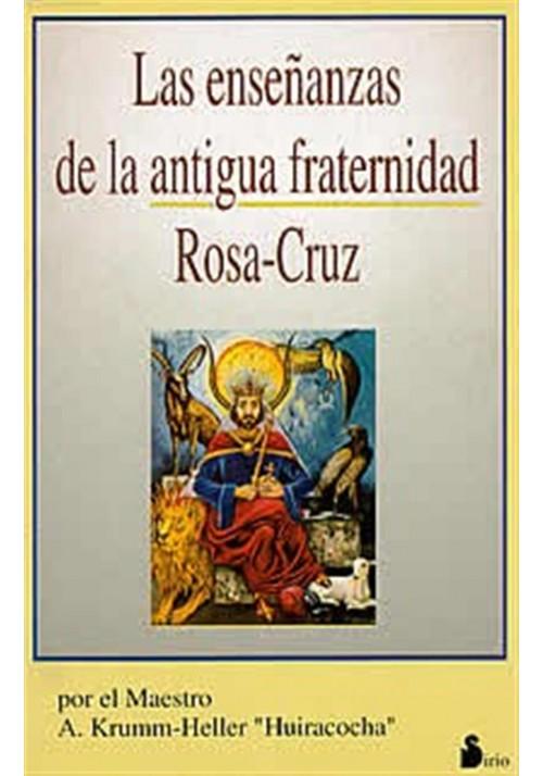 Las enseñanzas de la antigua fraternidad Rosa-Cruz