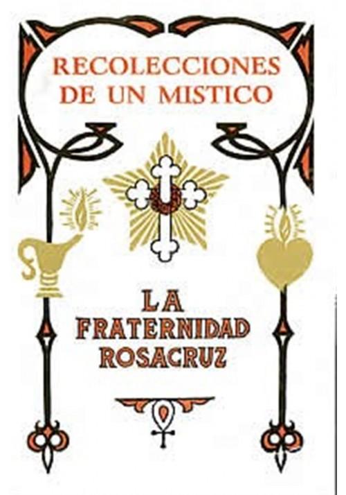 Recolección de un Mistico-La fraternidad Rosacruz