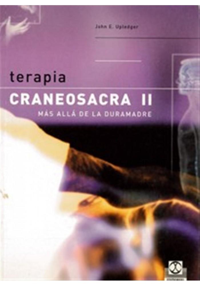 Terapia Craneosacra II más allá de la duramadre