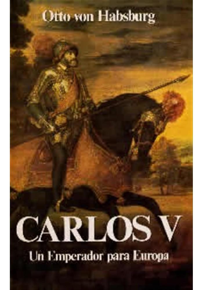 Carlos V- Un Emperador para Europa