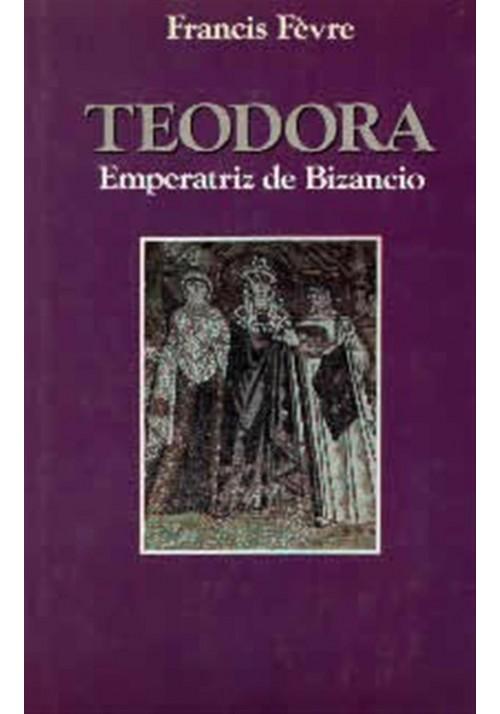 Teodora- Emperatriz de Bizancio