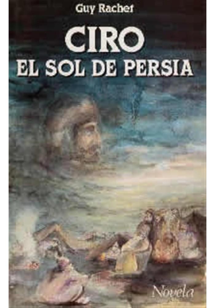 Ciro - El Sol de Persia