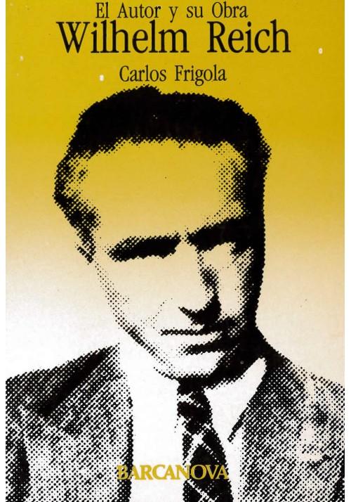 El Autor y su Obra- Wilhelm Reich