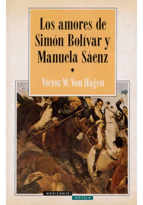Los amores de Simon Bolívar y Manuela Sáenz