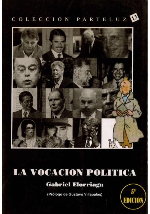 La vocación política