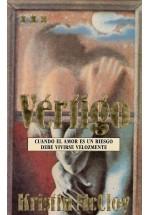 Vértigo- Cuando el amor es un riesgo debe vivirse velozmente